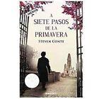 A siete pasos de la primavera / The Zookeeper's War by Steven Conte (2010, Paperback, Translation)