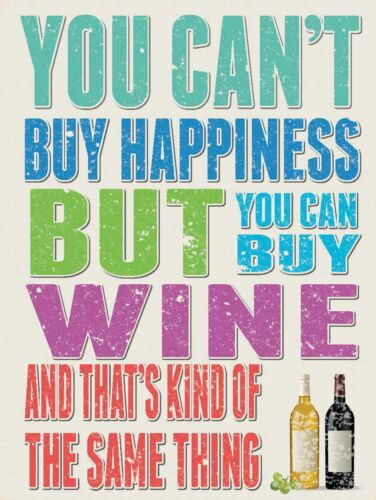 You Cant Buy Happiness But Can Buy Wine Novelty Funny Metal Tin Sign New 15x20cm
