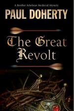 A Brother Athelstan Medieval Mystery: The Great Revolt 16 by Paul Doherty...