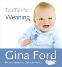 Top Tips for Weaning, Ford, Gina, New Books