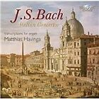 J.S. Bach: Italian Concertos - Transcriptions for Organ (2011)