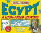 Egypt: A High-Speed History by Terry Deary (Paperback, 2010)
