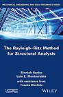 The Rayleigh-Ritz Method for Structural Analysis by Sinniah Ilanko, Yusuke Mochida, Luis Monterrubio (Hardback, 2014)
