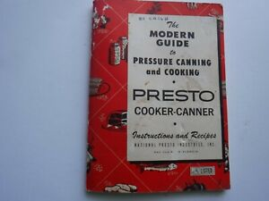 The Modern Guide to Pressure Canning & Cooking, Presto, 1974