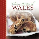Classic Recipes of Wales by Annette Yates (Paperback, 2014)