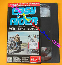 VHS film EASY RIDER Fonda Hopper Nicholson SPEAK UP inglese (F122) no dvd