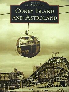 Images-of-America-CONEY-ISLAND-AND-ASTROLAND-2011