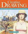 Creative Drawing: A Practical Guide to Using Pencil, Crayon, Pastel, Ink and Watercolour by Barrington Barber (Paperback, 2013)