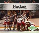 Hockey:: Great Moments, Records, and Facts by Teddy Borth (Hardback, 2015)