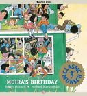 Moira's Birthday by Robert N Munsch (Hardback, 1992)
