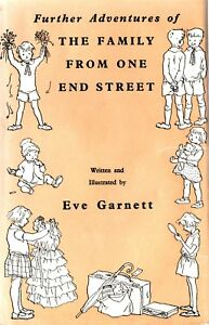 EVE-GARNETT-FURTHER-ADVENTURES-OF-THE-FAMILY-FROM-ONE-END-STREET-VINTAGE-HB-DW