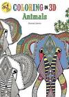 Coloring in 3D Animals by Emma Segal, Hannah Davies (Paperback / softback, 2016)