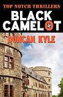 Black Camelot by Duncan Kyle (Paperback, 2010)