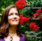 Digging Me Digging You * by Amy Cervini (CD, Jan-2012, E1 Entertainment)