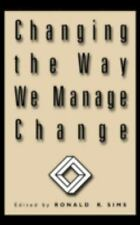 Changing the Way We Manage Change-ExLibrary