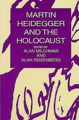 """""""Martin Heidegger and the Holocaust by Rosenberg, Alan """""""