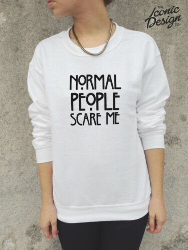 * NORMAL PEOPLE SCARE ME Jumper Top Sweater Sweatshirt Slogan Blogger *
