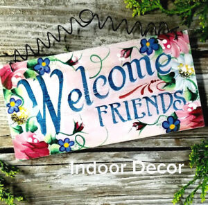 Welcome-Friends-SIGN-Indoor-Decor-7-75-034-x4-034-Pink-Rose-Design-USA-New