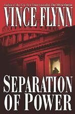 Separation of Power (A Mitch Rapp Novel) by Flynn, Vince