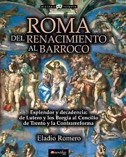 Roma. Del Renacimiento Al Barroco by Eladio Romero García (2015, Paperback)