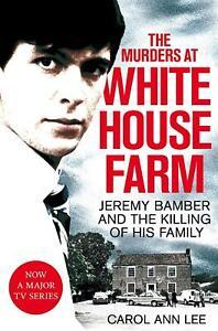 The-Murders-at-White-House-Farm-by-Carol-Ann-Lee