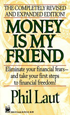 Money Is My Friend: Updated and Expanded