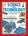 The Science and Technology: The Greatest Innovations in Human History by John Farndon (Hardback, 2016)