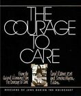 The Courage to Care by Carol Rittner, Sondra Myers (Paperback, 1989)