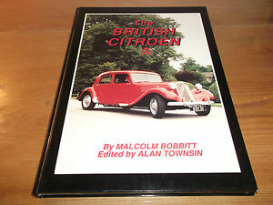 Book-The-British-Citroen-Malcolm-Bobbitt-1st-1991-HB-Free-UK-P-amp-P