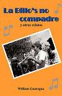 La Billo's No Compadre y Otros Relatos by Guaregua William Guaregua (Paperback, 2009)