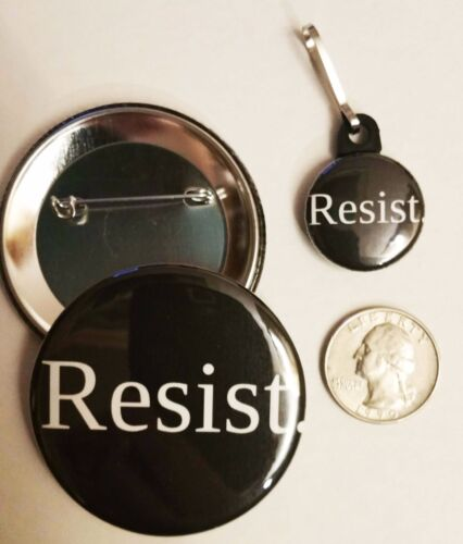 "Plus 1/"" Zipper pull RESIST Anti-Trump 2.25 inch Pinback Button"