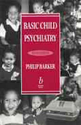 Basic Child Psychiatry, Barker, Philip, Very Good Book