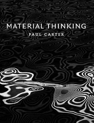 Material Thinking by Carter, Paul
