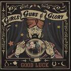 Good Luck Girls Guns and Glory 0880259004024