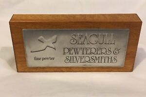 Very Nice Retail or Collectors signage for Seagull fine pewter