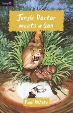 Flamingo Fiction 9-13s: Jungle Doctor Meets a Lion by Paul White (2011, UK-Paperback)