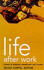 Life After Work by The Women's Press Ltd (Paperback, 1999)