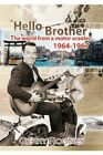 Hello Brother by Gerry Rooney 9781436379021 Hardback 2008