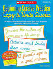 Beginning Cursive Practice: Copy & Write Quotes  : 40 Age-Perfect Motivational Quotes That Give Beginners Meaningful Handwriting Practice by Jane Lierman (Paperback / softback, 2011)