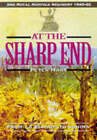 At the Sharp End: From Le Paradis to Kohima by Peter Hart (Hardback, 1998)