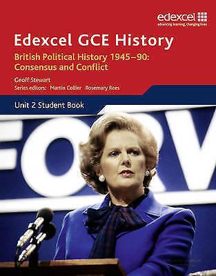 Edexcel GCE History AS Unit 2 E1 British Political History 1945-90 Consensus an