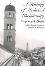 NEW - A History of Medieval Christianity: Prophecy and Order