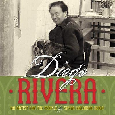 100% Waar Diego Rivera: An Artist For The People Rubin, Susan Goldman Verygood