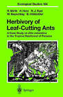 Herbivory of Leaf-Cutting Ants: A Case Study on Atta Colombica in the Tropical Rainforest of Panama by Ronald J. Ryel, Hubert Herz, Bert Holldobler, Wolfram Beyschlag, Rainer Wirth (Hardback, 2002)