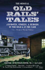 The Original Old Rails' Tales: Anecdotes, Stories, and Memoirs on the Road and in the Yard: Family Edition by Alan Allen (Paperback, 2005)