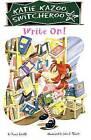 Write On! by Nancy Krulik (Hardback, 2005)