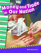 Teacher Created Materials - Primary Source Readers: Money and Trade in Our