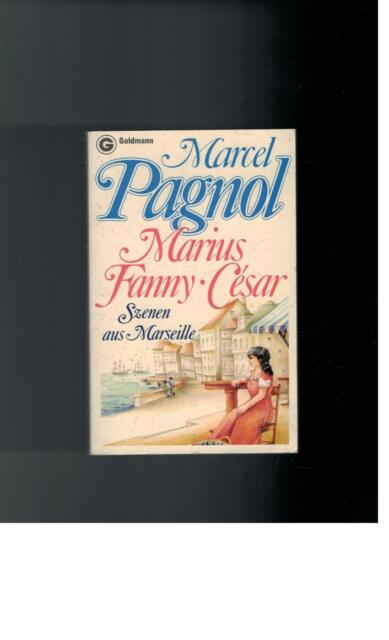 Marcel Pagnol - Marius - Fanny - Cesar. Szenen aus Marseille. - 1981
