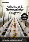 Kulinarischer und Gastronomischer Knigge 2100 von Horst Hanisch (2015, Taschenbuch)