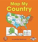 Map My Country by Jennifer Boothroyd (Paperback / softback, 2013)